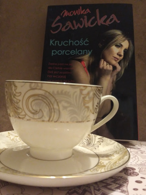 "IMG 20170707 210509 2 - ""Kruchość porcelany"" Monika Sawicka - mój patronat!"
