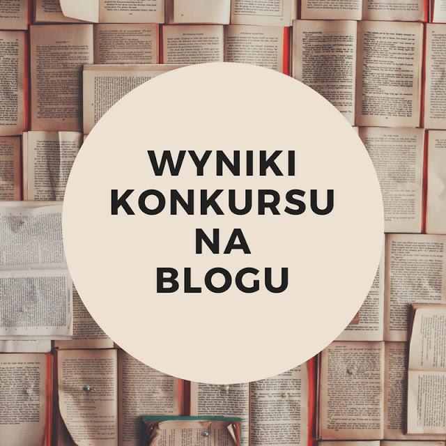"""Wynikikonkursunablogu 2 - WYNIKI KONKURSU """"POSZUKIWANI, POSZUKIWANY"""""""