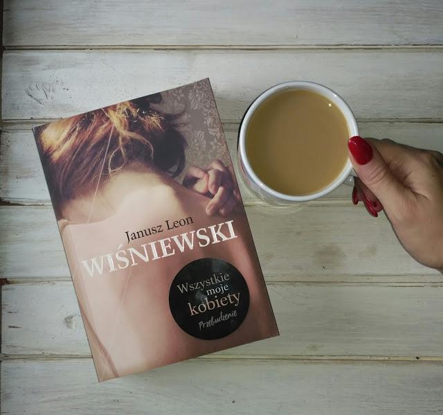 """IMG 20171223 103426 2 - """"Wszystkie moje kobiety. Przebudzenie"""" Janusz Leon Wiśniewski"""