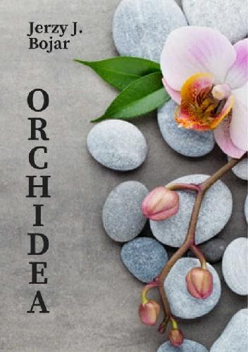 "615556 352x500 2 - ""Orchidea"" Jerzy J. Bojar"