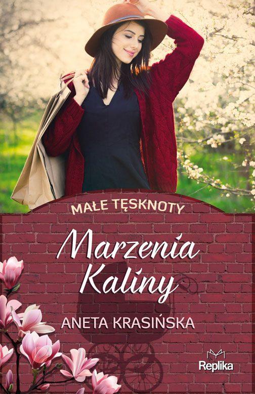 """Marzenia Kaliny 504x776 - W pogoni za rodziną - """"Marzenia Kaliny"""" Aneta Krasińska"""