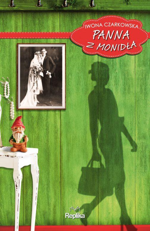 Panna z Monidla 504x776 - Panna z Monidła - Iwona Czarkowska