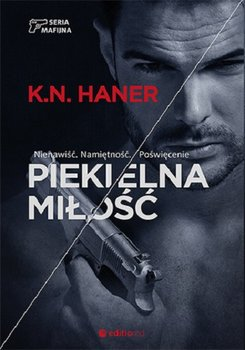 seria mafijna tom 2 piekielna milosc w iext52675460 - Piekielna miłość - K. N. Haner