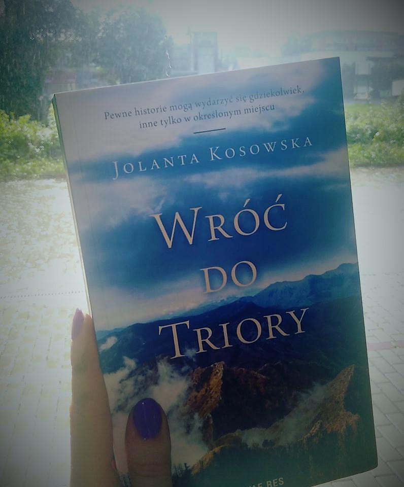 "37981039 2051540558213874 4630121461170831360 n - Magiczna historia - ""Wróć do Triory"" Jolanta Kosowska"