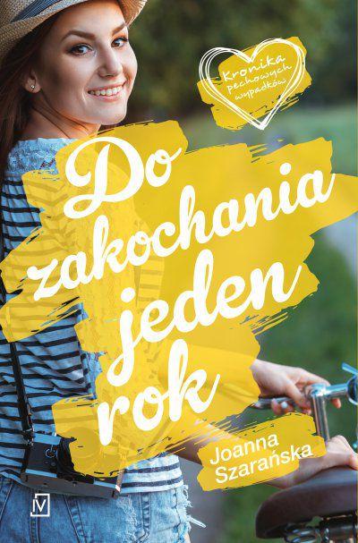 283308 - Do zakochania jeden rok - Joanna Szarańska