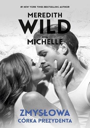 660955 352x500 - Zmysłowa córka prezydenta - Mia Michelle, Meredith Wild