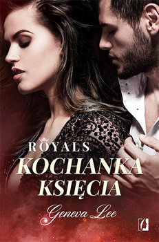 royals tom 1 kochanka ksiecia w iext52146305 - Kochanka księcia - Geneva Lee