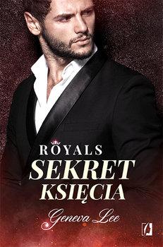 """royals tom 2 sekret ksiecia w iext52669745 - """"Sekret księcia"""", czyli co się kryje wśród arystokracji… - Geneva Lee"""