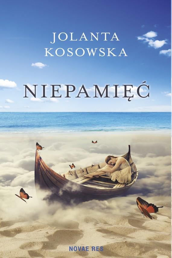 1011873 niepamiec - Niepamięć - Jolanta Kosowska