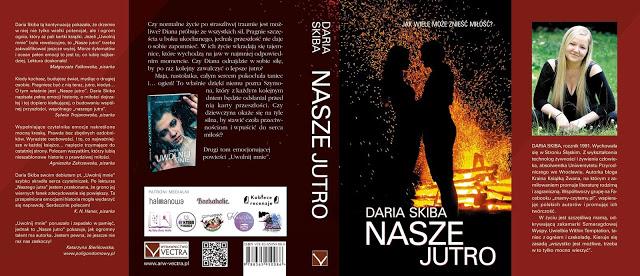 41556888 311024426372063 73206849976926208 n - Nasze jutro - Daria Skiba - PREMIERA!