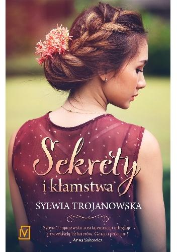 675310 352x500 - Sekrety i kłamstwa - Sylwia Trojanowska