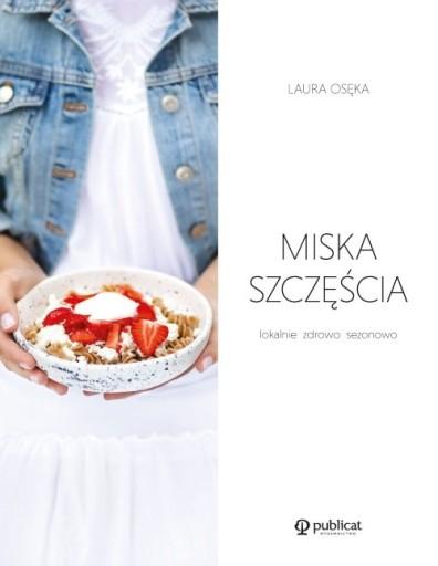 f2085c2f4085952e2f2858e219c7 - Miska szczęścia - Laura Osęka