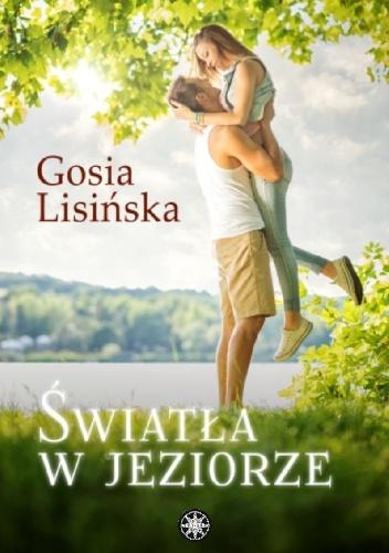 703145 352x500 - Światła w jeziorze - Gosia Lisińska