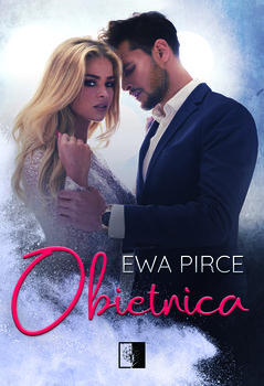 Obietnica - Ewa Pirce