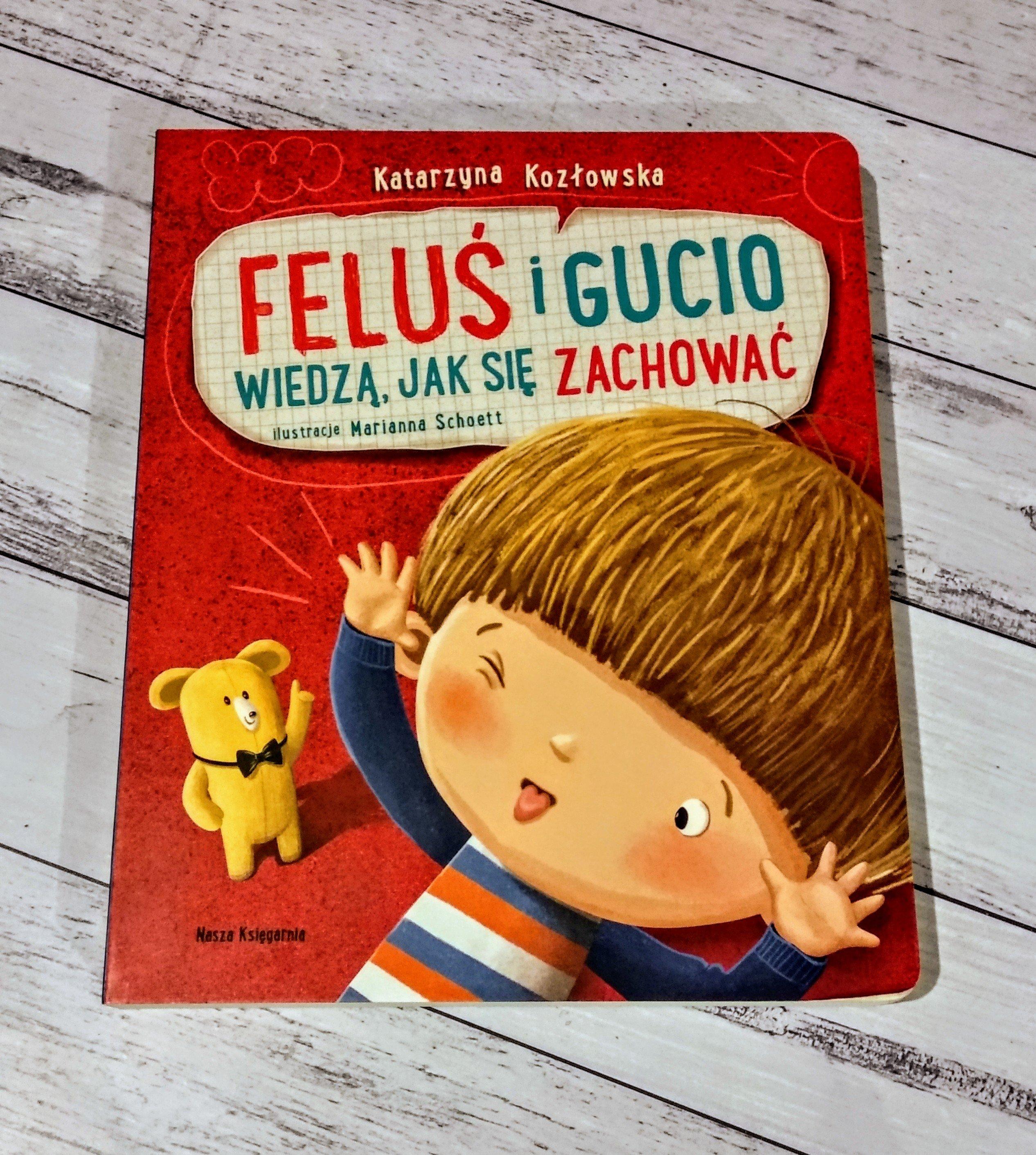 img 20190630 2051144003086053236152606 - Feluś i Gucio wiedzą jak się zachować - Katarzyna Kozłowska